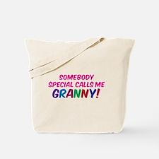 SOMEBODY SPECIAL CALLS ME GRANNY! Tote Bag