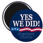 Yes We Did Obama Celebration Magnet