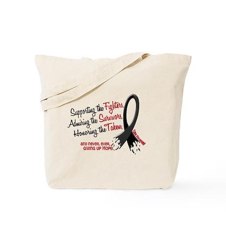 Support Admire Honor MELANOMA Tote Bag