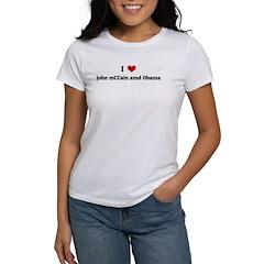 I Love John mCCain amd Obama Women's T-Shirt