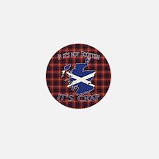 Not Scottish It's Crap #4 Mini Button