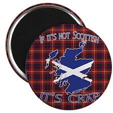 """Not Scottish It's Crap #4 2.25"""" Magnet (10 pack)"""