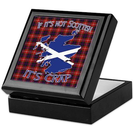 Not Scottish It's Crap #4 Keepsake Box