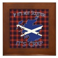 Not Scottish It's Crap #4 Framed Tile