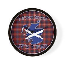 Not Scottish It's Crap #4 Wall Clock
