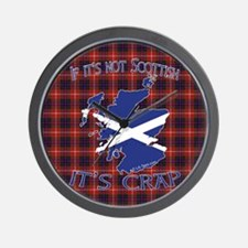 Not Scottish It's Crap #4 Wall Clock
