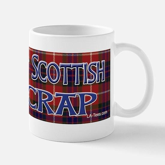 Not Scottish It's Crap #4 Mug