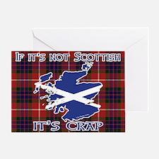 Not Scottish It's Crap #4 Greeting Card