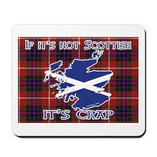 Not Scottish It's Crap #4 Mousepad