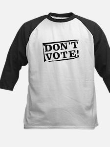 Don't Vote! (black) Kids Baseball Jersey