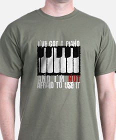 I've Got a Piano T-Shirt