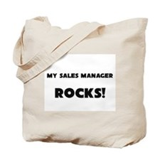 MY Sales Manager ROCKS! Tote Bag