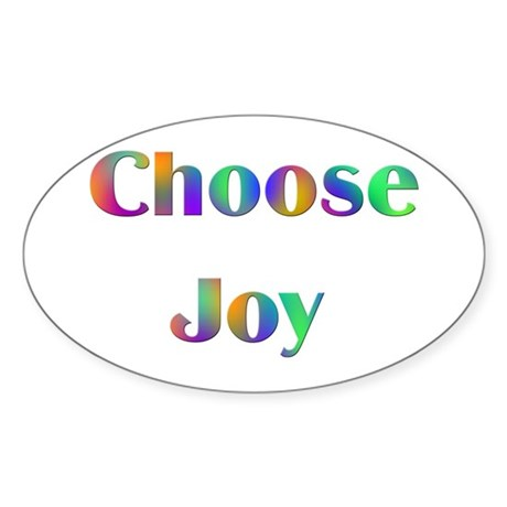 Choose Joy Design #752 Oval Sticker