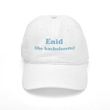 Enid the bachelorette Baseball Cap