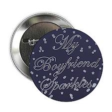 """""""My Boyfriend Sparkles"""" 2.25"""" Button"""