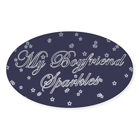 """My Boyfriend Sparkles"" Oval Sticker"