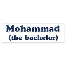 Mohammad the bachelor Bumper Bumper Sticker
