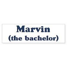 Marvin the bachelor Bumper Bumper Bumper Sticker