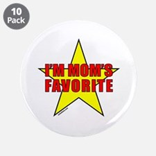 """I'M MOM'S FAVORITE 3.5"""" Button (10 pack)"""