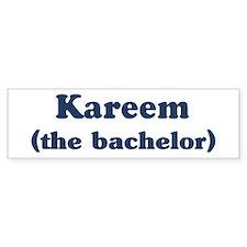 Kareem the bachelor Bumper Bumper Sticker