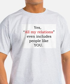 All my relations Ash Grey T-Shirt