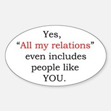 All my relations Oval Decal