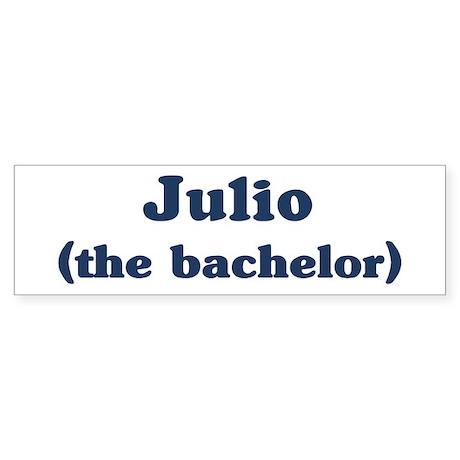 Julio the bachelor Bumper Sticker