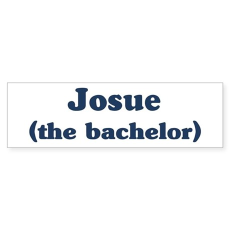 Josue the bachelor Bumper Sticker