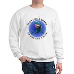 Swim Like a Shark or Sink Lik Sweatshirt