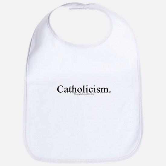 Catholicism.  The original &  Bib