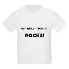 MY Receptionist ROCKS! T-Shirt