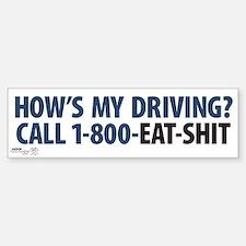 """How's My Driving?"" Bumper Bumper Stickers"