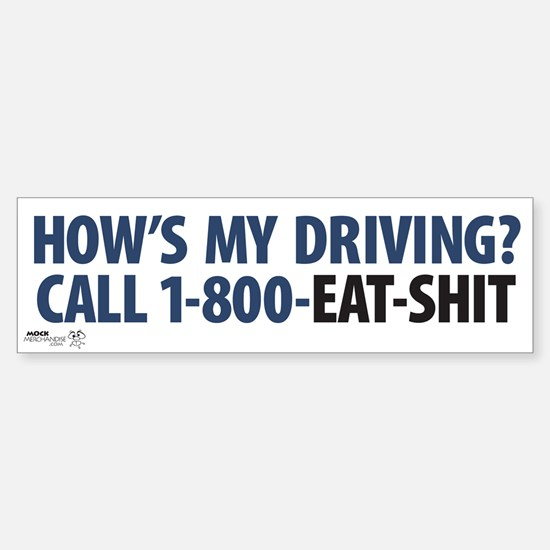 """How's My Driving?"" Bumper Bumper Stickers"