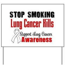 Stop Smoking Lung Cancer Kill Yard Sign
