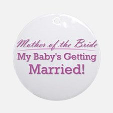 Cute Mother of the Bride Ornament (Round)