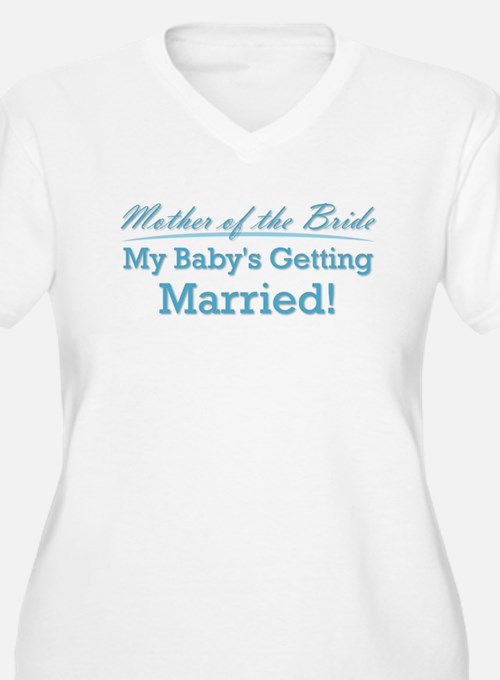 Funny Mother of the Bride T-Shirt