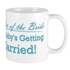 Funny Mother of the Bride Mug