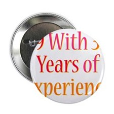 """31 Years Experience 2.25"""" Button"""
