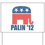 Sarah Palin 2012 Yard Sign