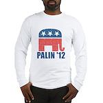 Sarah Palin 2012 Long Sleeve T-Shirt