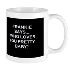 FRANKIEBL Mugs