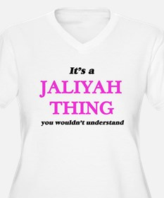 It's a Jaliyah thing, you wo Plus Size T-Shirt