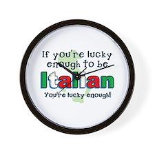 Lucky To Be Italian Wall Clock