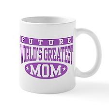 Future World's Greatest Mom Mug