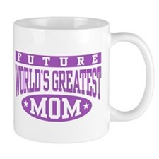 Future World's Greatest Mom Small Mug