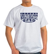 Future World's Greatest Dad T-Shirt