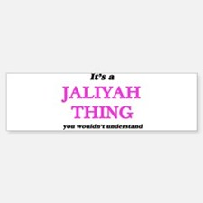 It's a Jaliyah thing, you would Bumper Bumper Bumper Sticker