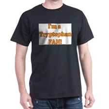 I'm a Tryptophan Fan! T-Shirt