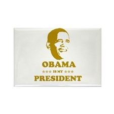OBAMA IS MY PRESIDENT Rectangle Magnet (100 pack)