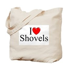 """I Love (Heart) Shovels"" Tote Bag"